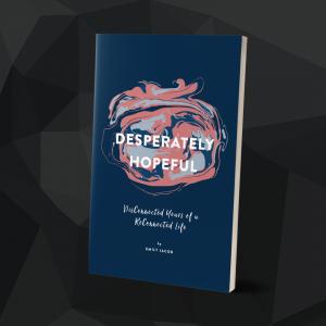Book: Desperately Hopeful by Emily Jacob